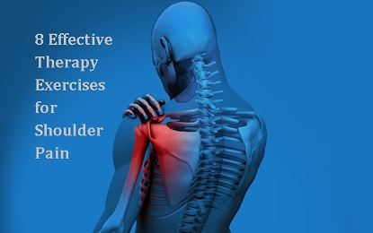 8 Effective Therapy Exercises for Shoulder Pain
