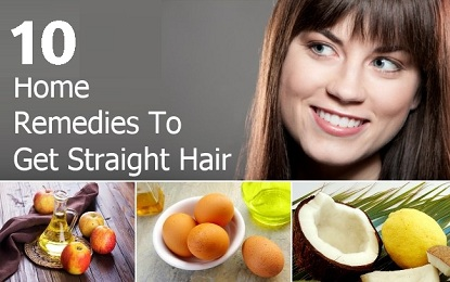 10 Home Remedies for Natural Straight Hairs