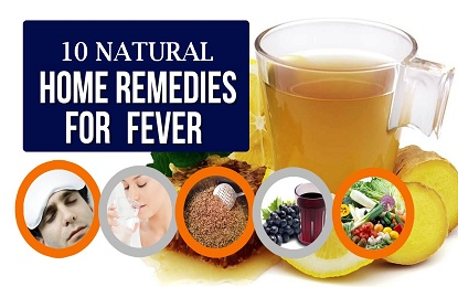 Suffering from Fever? Try these 10 Natural Home Remedies to Recover Easily