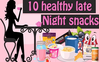 10 Healthy Snacks for Late Night Cravings