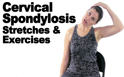 Cervical Spondylosis - Streteches and Exercises
