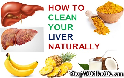 How To Clean Your Liver Naturally In 10 Minutes