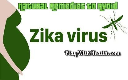 Natural Remedies To Avoid Zika Virus