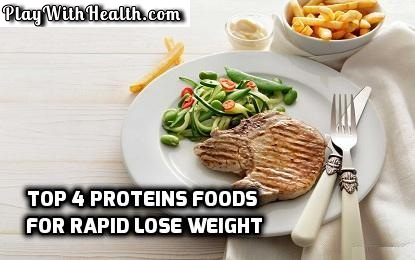 Top 7 Proteins Foods For Rapid Lose Weight